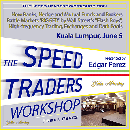 The Speed Traders Workshop 2015 Kuala Lumpur, June 5